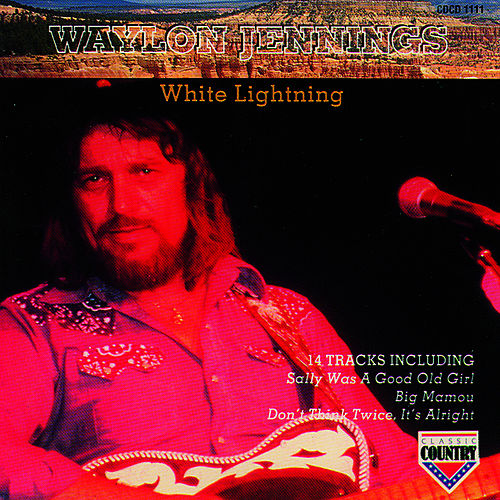 White Lightning by Waylon Jennings