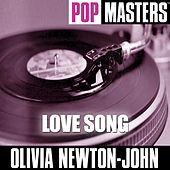 Pop Masters: Love Song by Olivia Newton-John