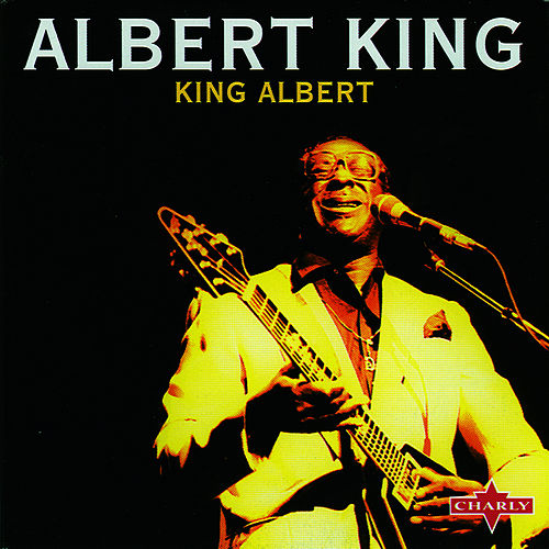 Play & Download King Albert by Albert King | Napster