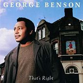 Play & Download That's Right by George Benson | Napster