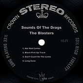 Play & Download Sounds Of The Drags by The Blasters | Napster