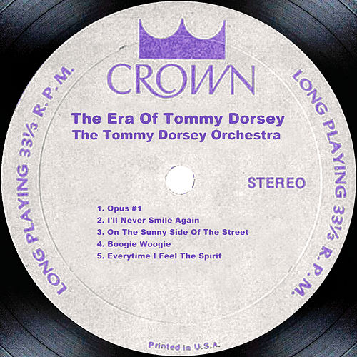 Play & Download The Era Of Tommy Dorsey by Tommy Dorsey | Napster