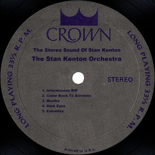The Stereo Sound Of Stan Kenton by Stan Kenton