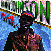 Play & Download Reggae Feelings by Anthony Johnson | Napster