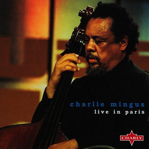 Live In Paris by Charles Mingus