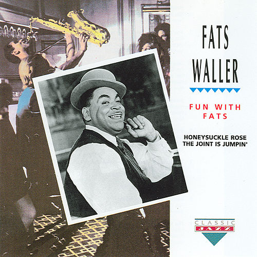Play & Download Fun With Fats by Fats Waller | Napster