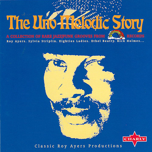 The Uno Melodic Story by Various Artists