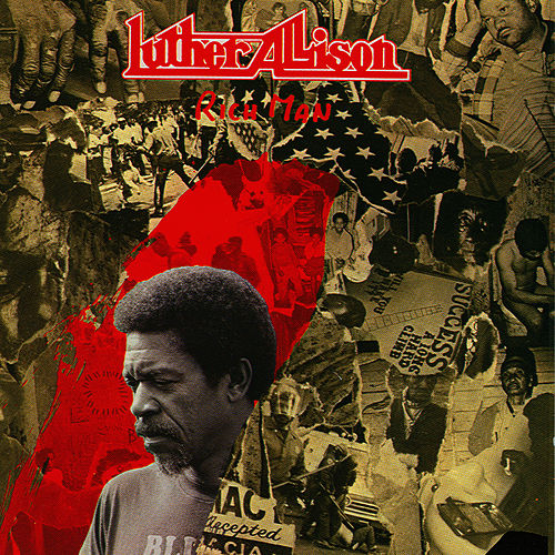 Play & Download Rich Man by Luther Allison | Napster