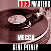 Play & Download Rock Masters: Mecca by Gene Pitney | Napster