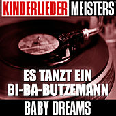 Play & Download Kinderlieder Meisters: Es tanzt ein Bi-Ba-Butzemann by Baby Dreams | Napster