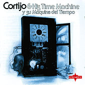 Play & Download Y Su Maquina Del Tiempo by Rafael Cortijo | Napster