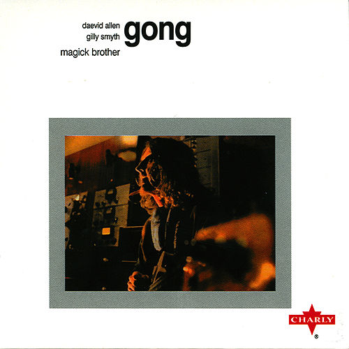 Play & Download Magick Brother by Gong | Napster