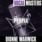Play & Download Vocal Masters: People by Dionne Warwick | Napster