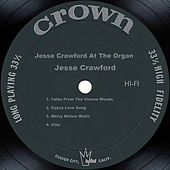 Jesse Crawford At The Organ by Jesse Crawford