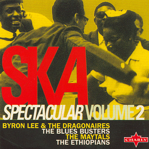 Play & Download Ska Spectacular Volume 2 by Various Artists | Napster