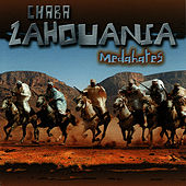 Play & Download Medahates by Chaba Zahouania | Napster