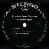 Preston Epps Calypso by Preston Epps