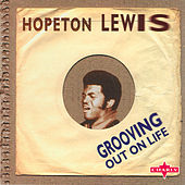 Play & Download Grooving Out On Life by Hopeton Lewis | Napster
