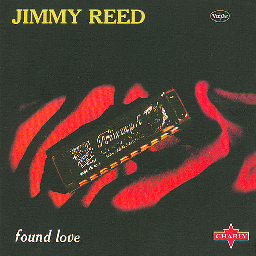 Play & Download Found Love by Jimmy Reed | Napster