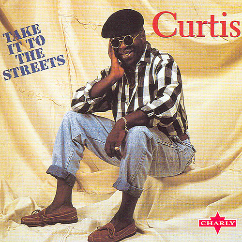 Play & Download Take It To The Streets by Curtis Mayfield | Napster