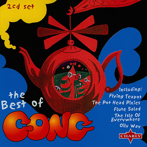 The Best Of Of Gong CD2 by Gong