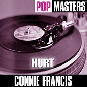 Play & Download Pop Masters: Hurt by Connie Francis | Napster