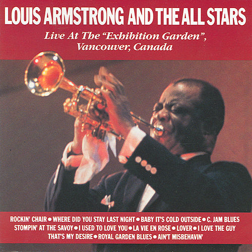 Play & Download Live At The Exhibition Gardens by Louis Armstrong | Napster