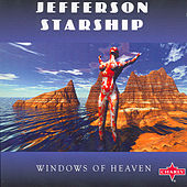 Play & Download Windows Of Heaven by Jefferson Starship | Napster