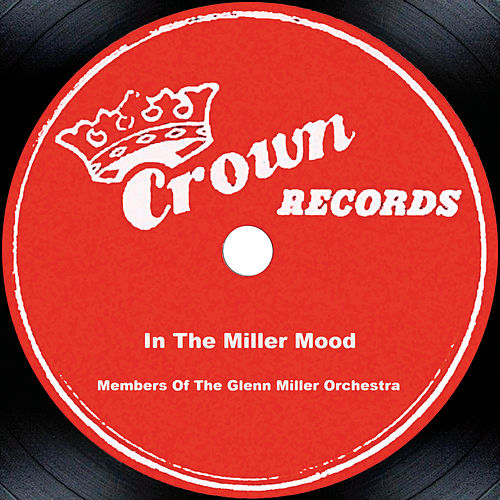 Play & Download In The Miller Mood by Glenn Miller | Napster
