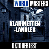 World Masters: Klarinetten-L?ndler by Oktoberfest