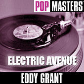 Play & Download Pop Masters: Electric Avenue by Eddy Grant | Napster