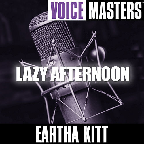 Voice Masters: Lazy Afternoon by Eartha Kitt