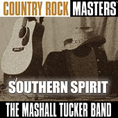 Play & Download Country Rock Masters: Southern Spirit by The Marshall Tucker Band | Napster