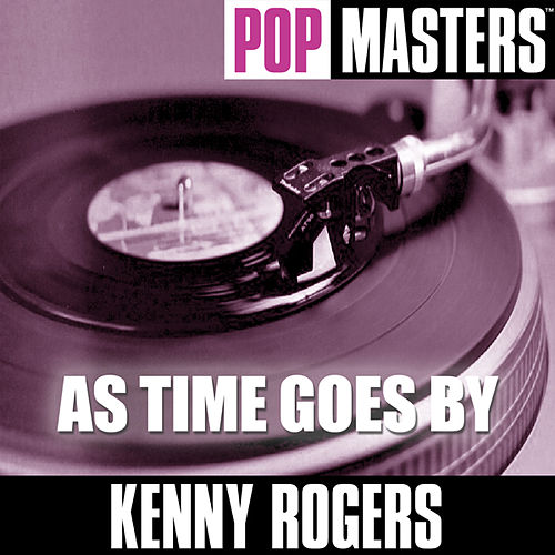 Pop Masters: As Time Goes By by Kenny Rogers
