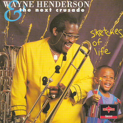 Play & Download Sketches Of Life by Wayne Henderson | Napster