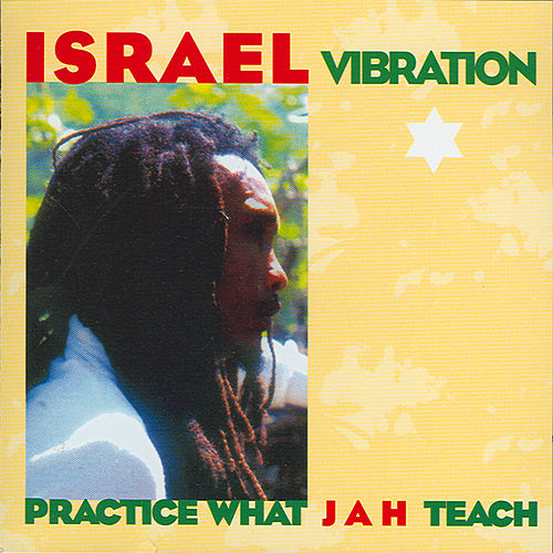 Play & Download Practice What Ja by Israel Vibration | Napster