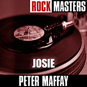 Play & Download Rock Masters: Josie by Peter Maffay | Napster