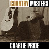 Play & Download Country Masters: Charlie Pride by Charlie Pride | Napster