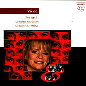 Play & Download Vivaldi: Concerto for String by Angèle Dubeau | Napster
