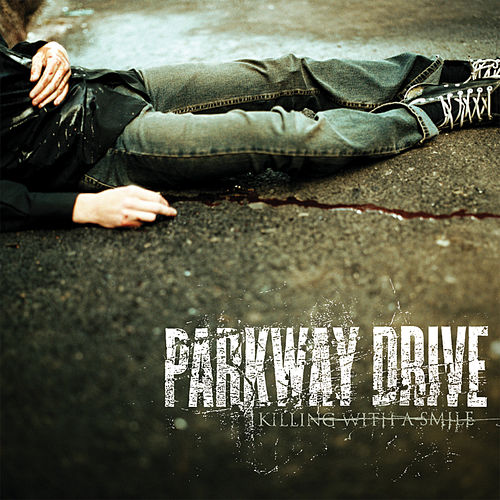 Play & Download Killing With A Smile by Parkway Drive | Napster