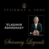 Play & Download Vladimir Ashkenazy - Steinway Legends by Various Artists | Napster