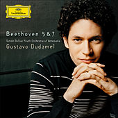 Beethoven: Symphonies Nos. 5 & 7 by Simón Bolívar Youth Orchestra of Venezuela