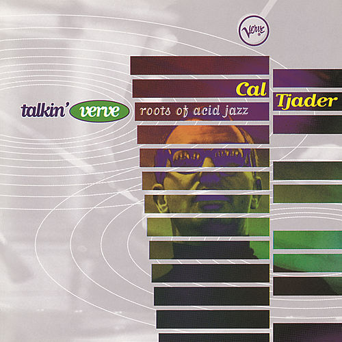 Talkin' Verve: Roots Of Acid Jazz by Cal Tjader