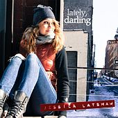 Play & Download Lately, Darling by Jessica Latshaw | Napster