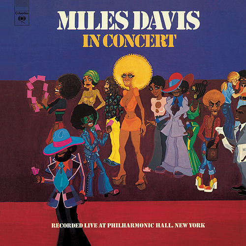 Play & Download In Concert: Live At Philharmonic Hall by Miles Davis | Napster