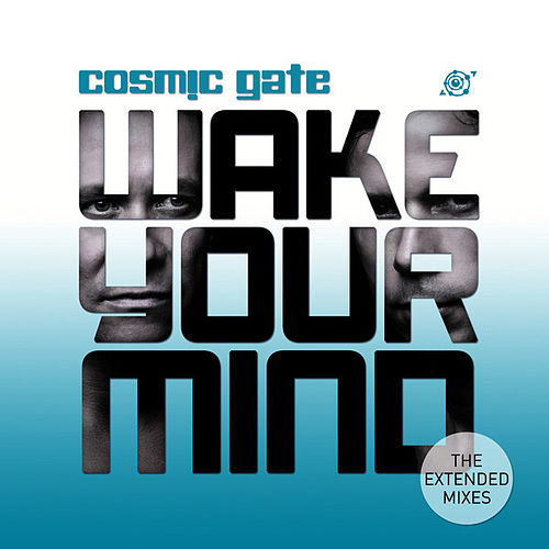 Play & Download Wake Your Mind (The Extended Mixes) by Various Artists | Napster