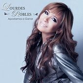 Play & Download Apostamos a Ganar by Lourdes Robles | Napster