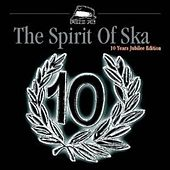 Play & Download The Spirit Of Ska by Various Artists | Napster