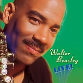Live by Walter Beasley