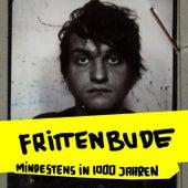 Play & Download Mindestens in 1000 Jahren by Frittenbude | Napster